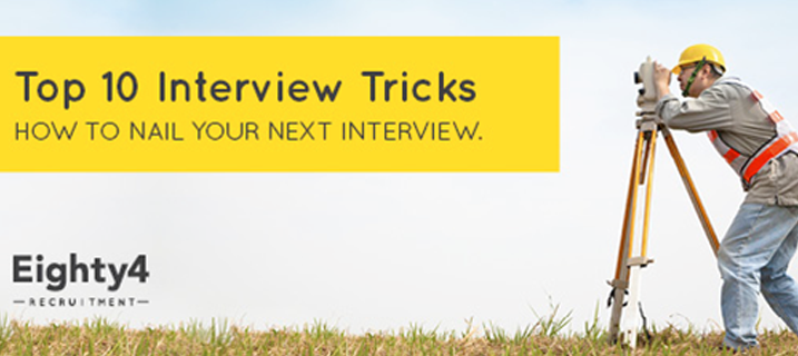 Top 10 Interview Tricks – How to NAIL your next interview